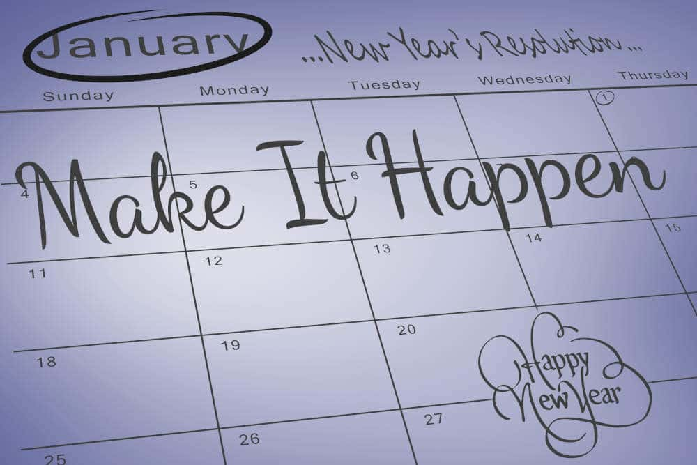 New Year's calendar with Make it Happen written across it